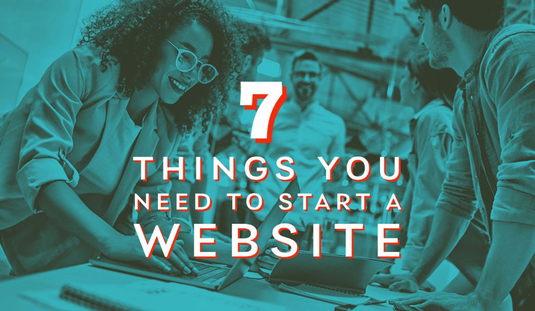What Do I Need to Start a Website?